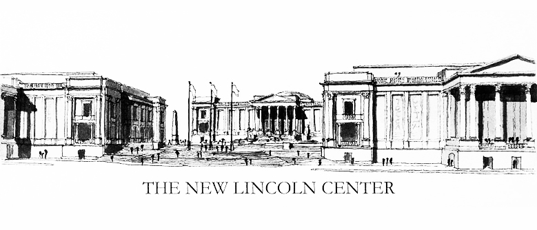 Plan for a New Lincoln Center by the firm of Franck Lohsen McCrery.